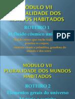MODULO VII PLURALIDADE DOS MUNDOS HABITADOS
