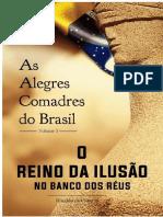 Livro as Amadas Comadres No Brail - o Brasil No Banco Dos Reus