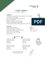 Super Minds Unit 1