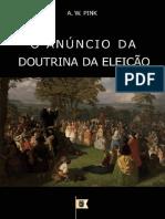O-Anúncio-da-Doutrina-da-Eleição-por-Arthur-Walkington-Pink.pdf