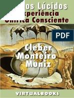 Cleber Monteiro Muniz a Experiencia Onirica Consciente