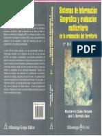 Sistema de Información Geográfica y Evaluación Multicriterio