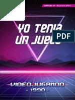 Yo Tenia Un Juego - Videojugando 1990