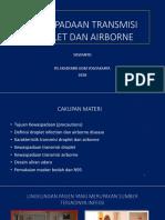 Kewaspadaan transmisi droplet dan airborne (1).pptx
