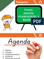 Proyecto 5 Iluminación Equipos Fluorescentes, Leds y Balastos