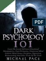 Pace, Michael - Dark Psychology 101.pdf