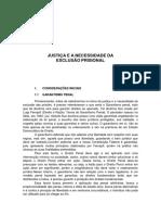 JUSTIÇA E A NECESSIDADE DA EXCLUSÃO PRISIONAL