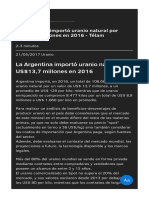 La Argentina importó uranio natural por US$13 7 millones en 2016 - Télam.pdf