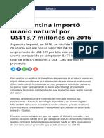 189782-la-argentina-importo-uranio-natural-por-us137-millones-en-2016.html.pdf