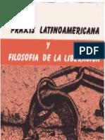 Dussel 1983 Praxis a y Filosofia de La Liberacion