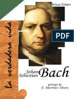 EIDAM, K. - La verdadera vida de Johann Sebastian Bach.pdf