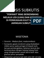 MIKOSIS SUBKUTIS