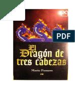 El Dragon de Tres Cabeza Final Completo Corregido Miguel