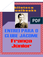 Entrei Para o Clube Jacome - França Júnior (VB 00652)