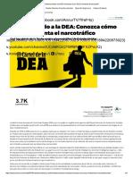 Desmontando a La DEA. Conozca Cómo EE.UU. Fomenta El Narcotráfico