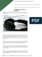 Descubra as principais diferenças entre os formatos de arquivo de áudio