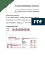 Aplicación Real de Modelos Determinísticos de Investigación Operativa