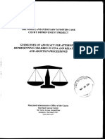 Guidelines for Advocacy for Attorneys Representing Children in CINA and Related TPR and Adoption Proceedings-2001