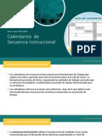 Presentacion de Los Calendarios de Secuencia Instruccional