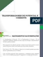 Equipamentos Nas Subestações - TP e TC