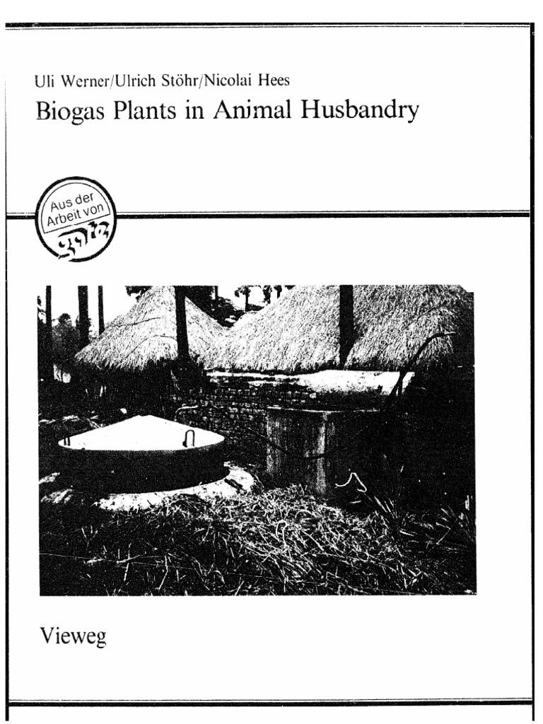 Ulrich Stohr, Uli Werner   Biogas Plants in Animal Husbandry   A ...