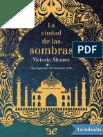 La Ciudad de Las Sombras - Victoria Alvarez