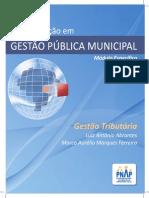 Apostila Gestao Tributaria - 3ed 2014 - Pós em Gestão Pública Municipal.pdf