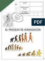 Historiaa, Proceso Hominización 2