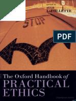 Hugh LaFollette The Oxford Handbook of Practical Ethics   2005.pdf