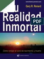 Tu Realidad Inmortal - Gary R. Renard