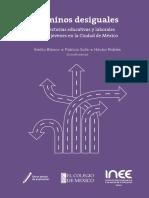 CAMINOS DESIGUALES TRAYECTORIAS EDUCATIVAS Y LABORALES.pdf