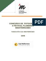 II Festival de Flamenco del Mediterráneo. Bases Concurso Fotografía 2018. Fundación Caja Mediterráneo