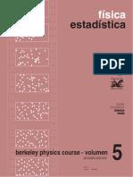 Berkeley Physics Course Volumen 5. Fisica Estadística - F. Reif - 2ed