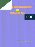 Inspeção Eletromagnetica em cabos de aço.