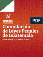 Compilacion Leyes Penales Guatemala Act 0217_CENADOJ.pdf