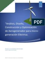 Análisis, Diseño, Construcción y Optimización de Aerogenerador Para Micro-generación Eléctrica - Proyecto de Residencia Profesional -Oscar Isaias Garcia Torres - IIT- IEM - 08211089