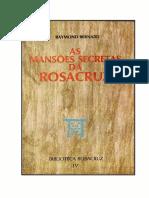As Mansões Secretas da Rosacruz - Raymond Bernard .pdf
