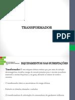 Equipamentos Nas Subestações - Transformador