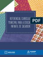 REFERENCIAL CURRICULAR MUNICIPAL DE SALVADOR EDUCAÇÃO INFANTIL