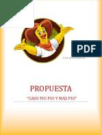 Propuesta Caso Pio Pio y Mas Pio