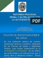 Reforma Procesal Penal y Su Relación Con La PDI CHILE Y PNP PERÙ Me Gusto Las Reflexiones