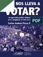 Qué Nos Lleva a Votar - Carlos Andrés Pérez