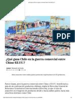 ¿Qué Gana Chile en La Guerra Comercial Entre China-EE.uu.