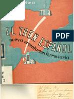 Alejandro Goicoechea Oriol_El Tren Español. Nueva Orientación Ferroviaria.pdf