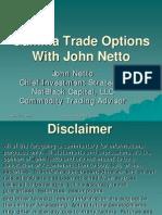 Gamma Trade Options