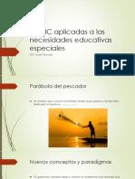 Las TIC Aplicadas a Las Necesidades Educativas Especiales