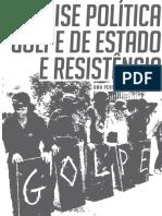 Crise Política, Golpe de Estado e Resistência
