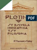 Plotino. Su Escuela Iniciatica y su Filosofia (P. Maynade y Mateos).pdf