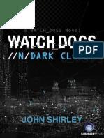 Watch Dogs - John Shirley