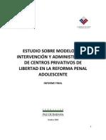 PAZ CIUDADANA Estudio sobre modelos de intervención y administración de centros privativos de libertad